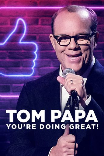 Tom Papa: You're Doing Great! Poster