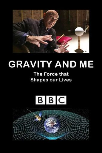 Gravity and Me: The Force That Shapes Our Lives Poster