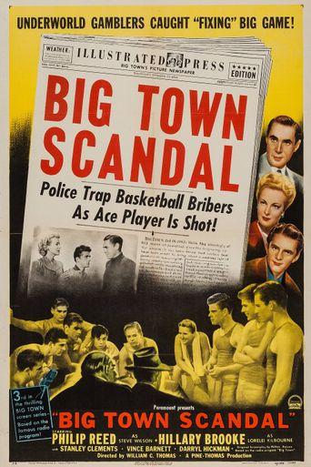Big Town Scandal Poster