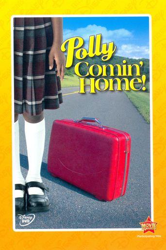 Polly: Comin' Home! Poster