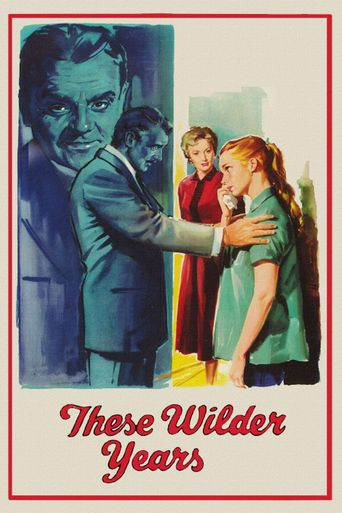 These Wilder Years Poster