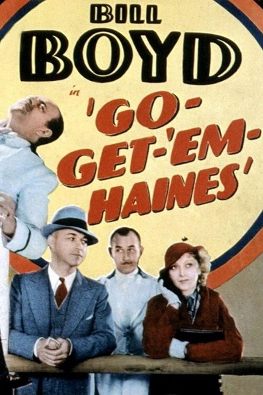 Go-Get-'Em, Haines Poster