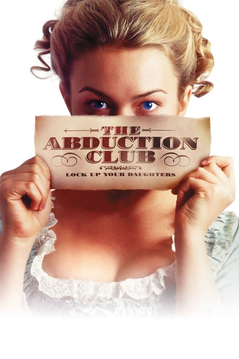 The Abduction Club (2002) - Where to Watch It Streaming Online ...
