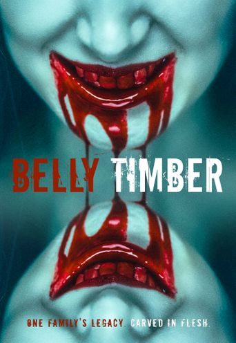 Belly Timber Poster
