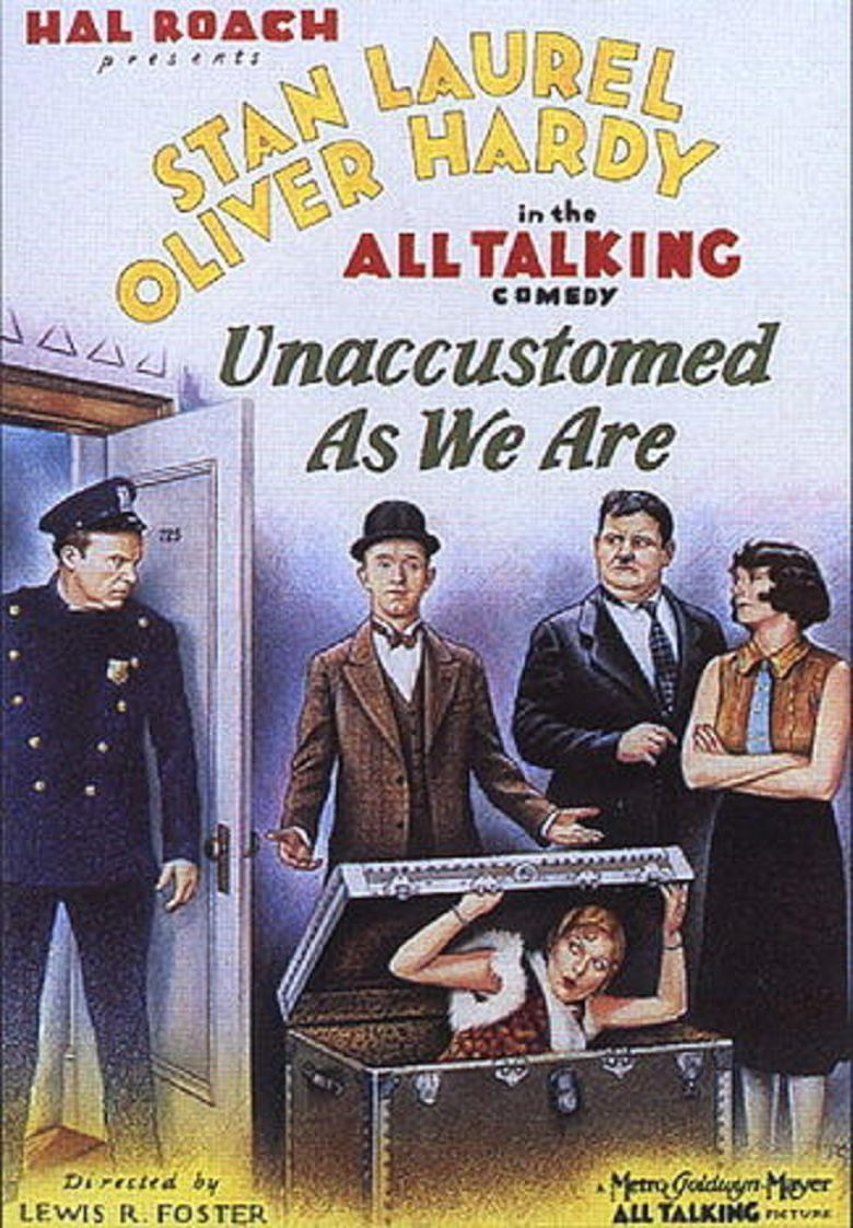 Unaccustomed As We Are Poster