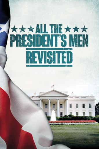 All the President's Men Revisited Poster