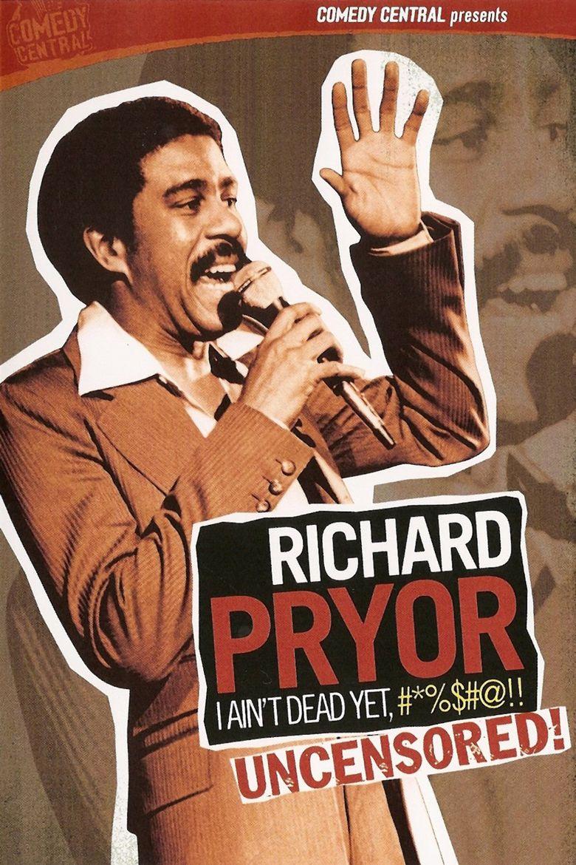 Richard Pryor: I Ain't Dead Yet, #*%$#@!! Poster