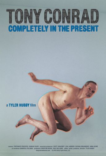 Tony Conrad: Completely in the Present Poster