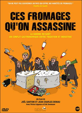 Ces fromages qu'on assassine Poster