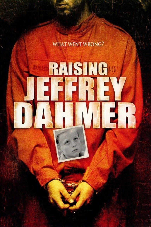 Watch Raising Jeffrey Dahmer