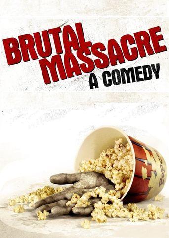 Brutal Massacre: A Comedy Poster