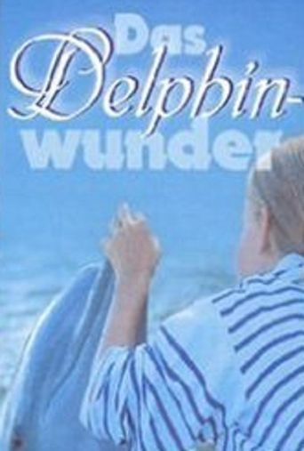 Das Delphinwunder Poster