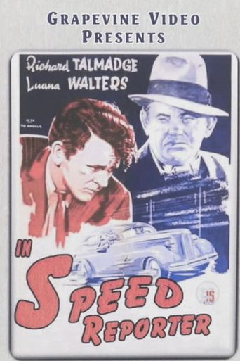 The Speed Reporter Poster