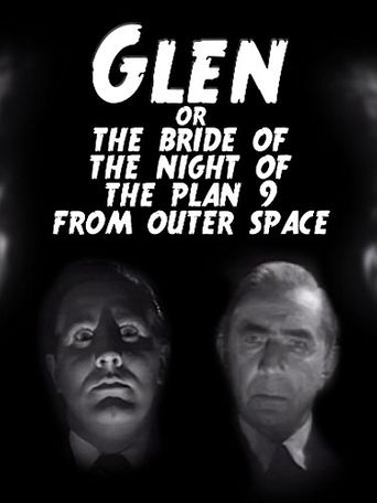 Glen or the Bride of the Night of the Plan 9 From Outer Space Poster