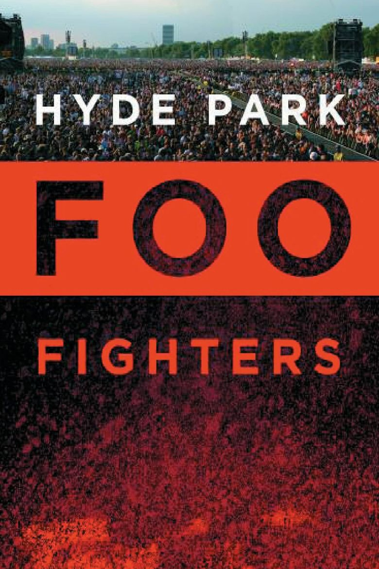 Foo Fighters: Hyde Park Poster