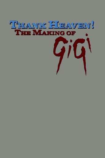 Thank Heaven! The Making of 'Gigi' Poster