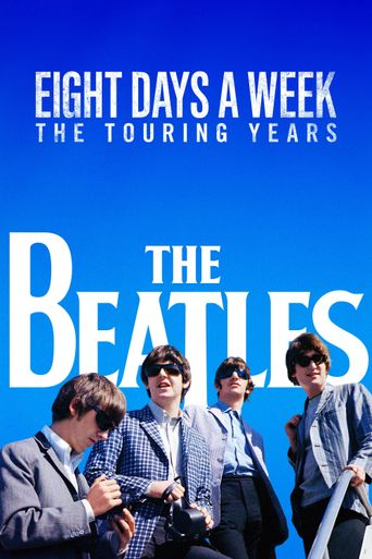 Watch The Beatles: Eight Days a Week - The Touring Years