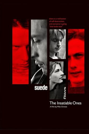 Suede: The Insatiable Ones Poster