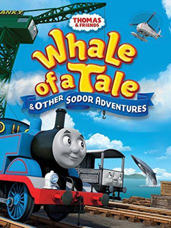 Thomas & Friends: Whale of a Tale and Other Sodor Adventures Poster