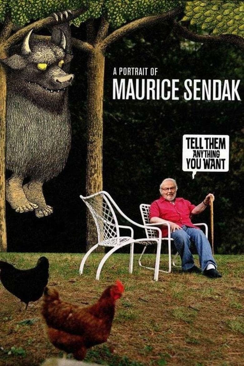 Tell Them Anything You Want: A Portrait of Maurice Sendak Poster