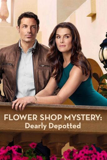 Flower Shop Mystery: Dearly Depotted Poster