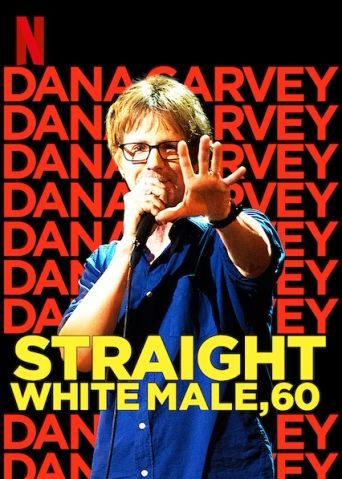 Dana Carvey: Straight White Male, 60 Poster