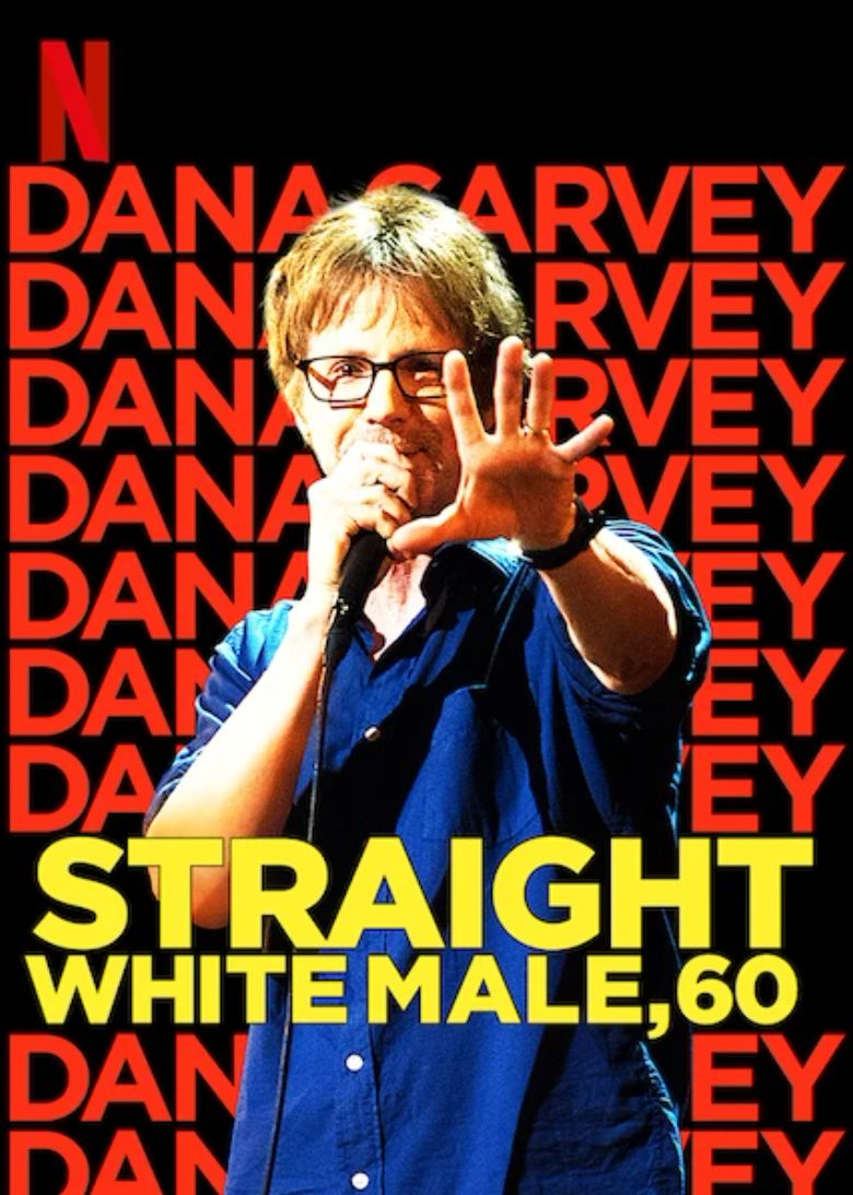 Watch Dana Carvey: Straight White Male, 60