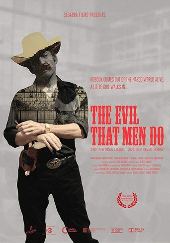 The Evil That Men Do Poster