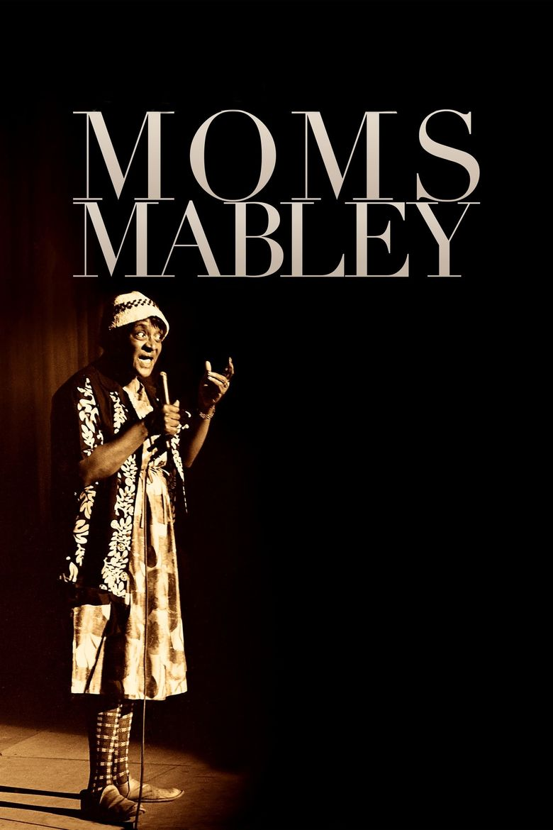 Whoopi Goldberg Presents Moms Mabley Poster