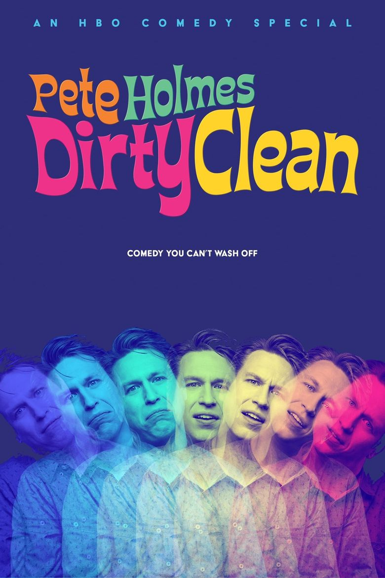 Pete Holmes: Dirty Clean Poster