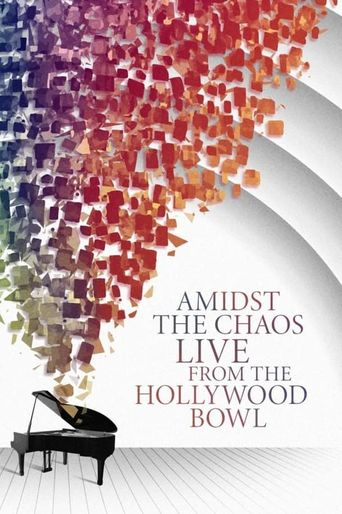Amidst the Chaos – Live (Again) from the Hollywood Bowl Poster