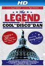 Watch The Legend of Cool Disco Dan