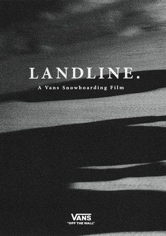Landline - A Vans Snowboarding Film Poster