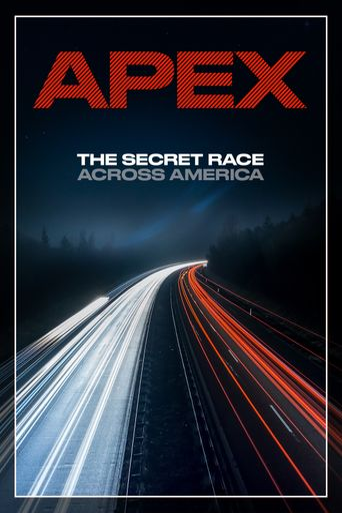 APEX: The Secret Race Across America Poster