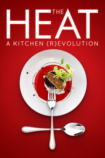 The Heat: A Kitchen (R)evolution Poster