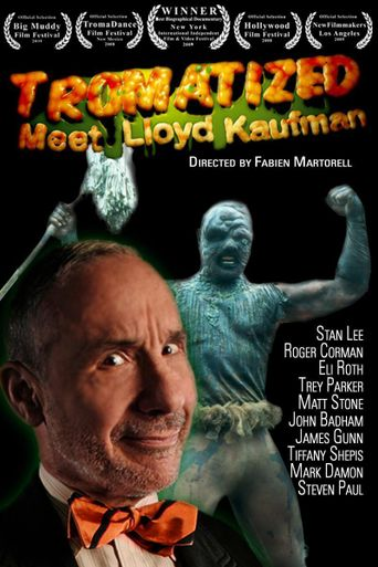 Tromatized: Meet Lloyd Kaufman Poster