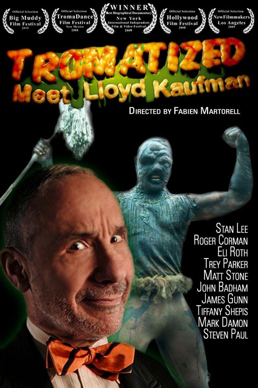 Tromatized: Meet Lloyd Kaufman Poster