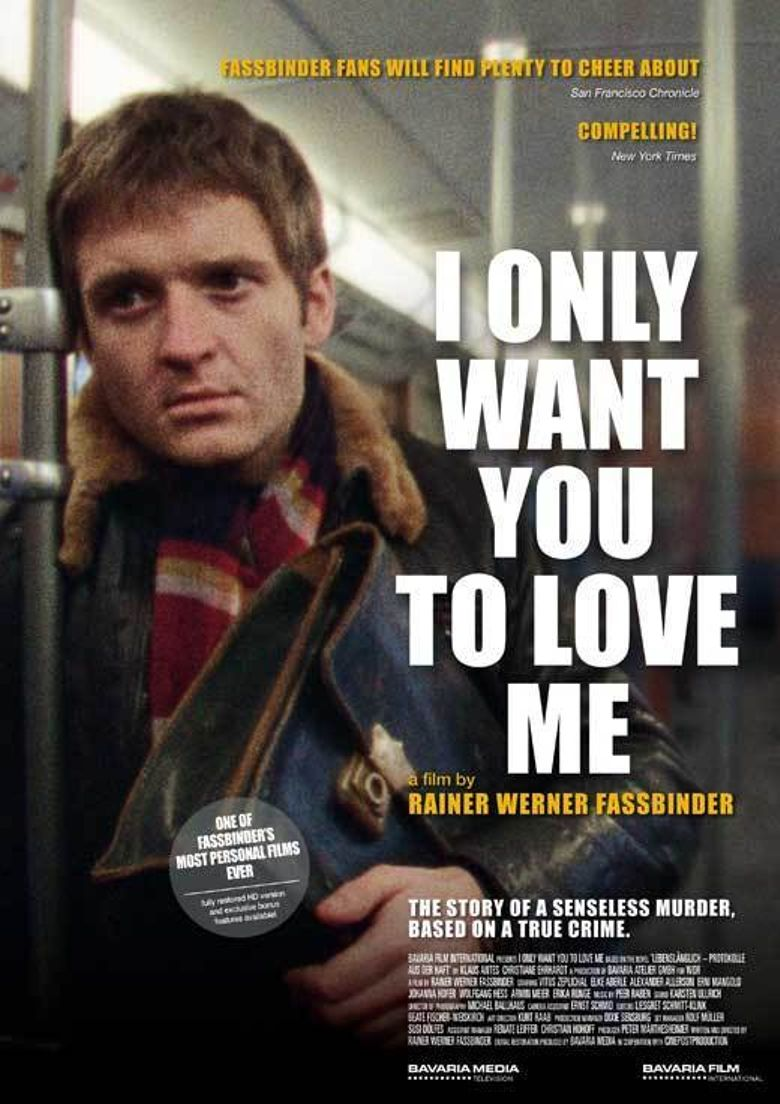 I Only Want You to Love Me Poster