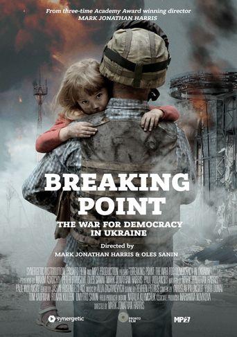 Breaking Point: The War for Democracy in Ukraine Poster