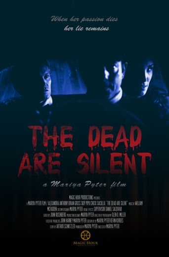 The Dead Are Silent Poster