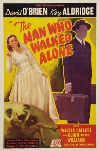 The Man Who Walked Alone Poster