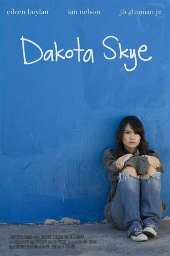 Watch Dakota Skye