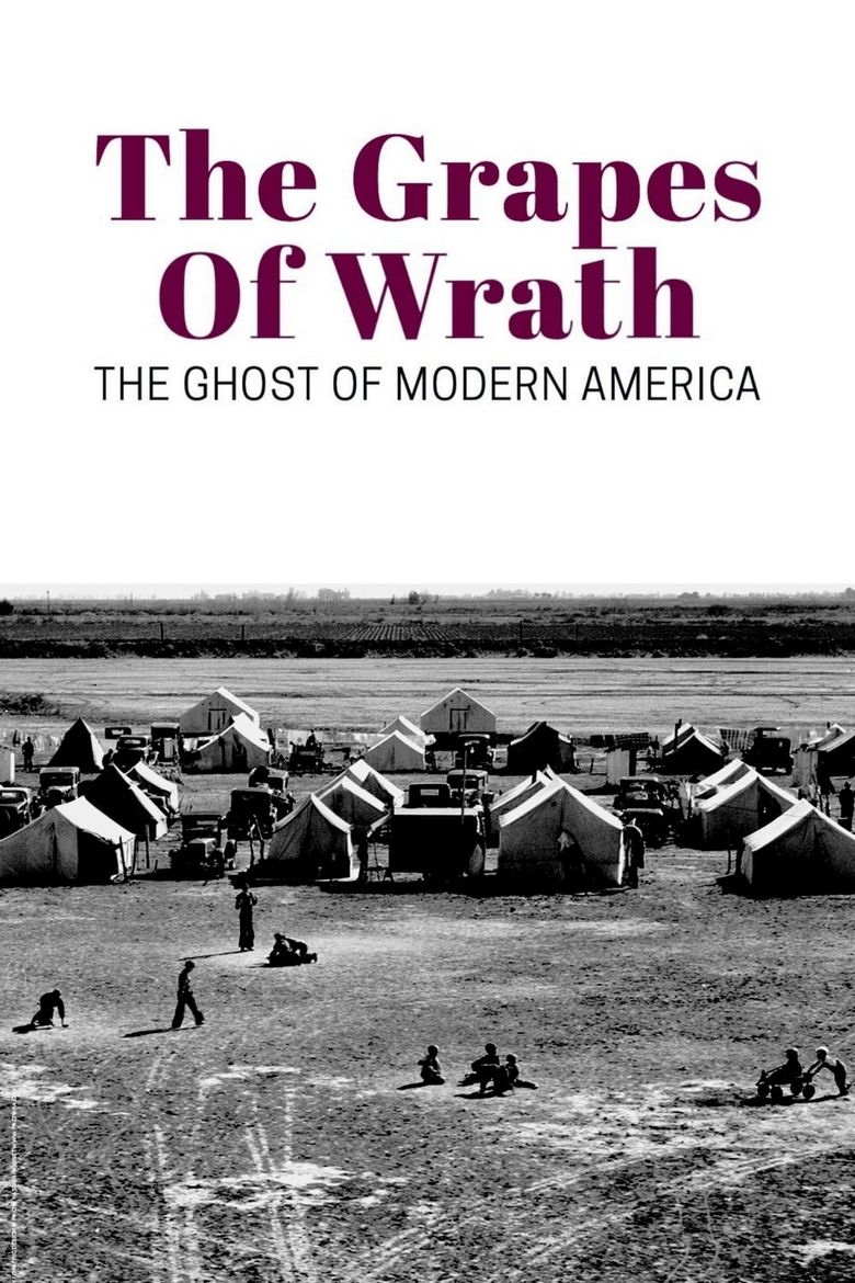 The Grapes of Wrath: The Ghost of Modern America Poster