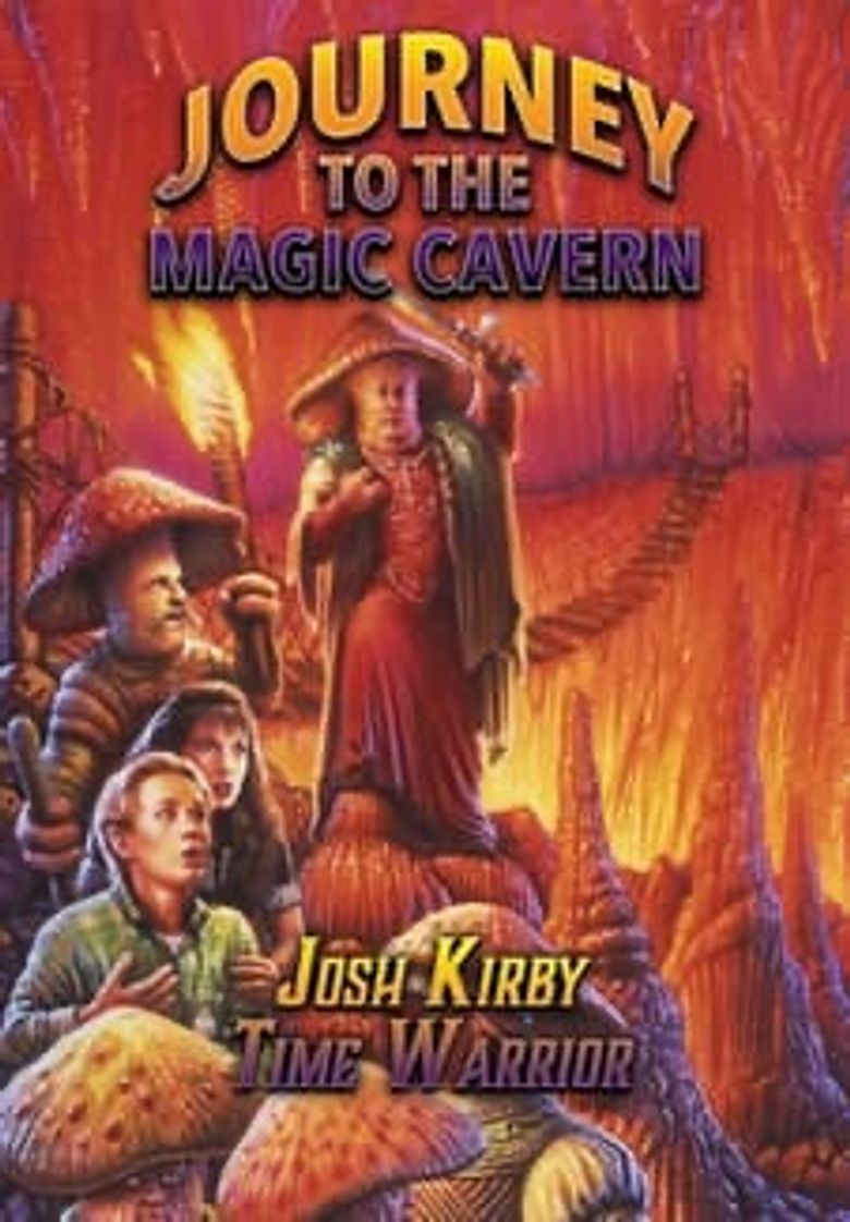 Josh Kirby... Time Warrior: Journey to the Magic Cavern Poster