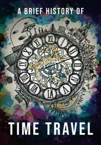 A Brief History of Time Travel Poster