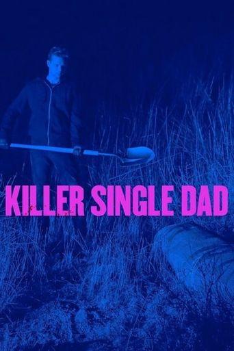 Killer Single Dad Poster
