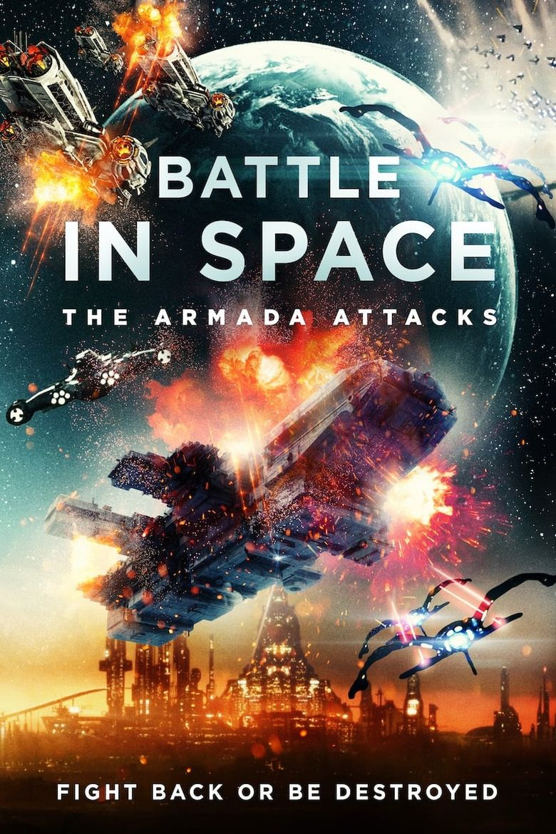 Battle in Space: The Armada Attacks Poster