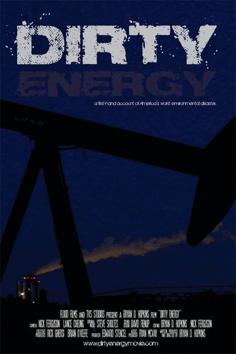 Dirty Energy Poster
