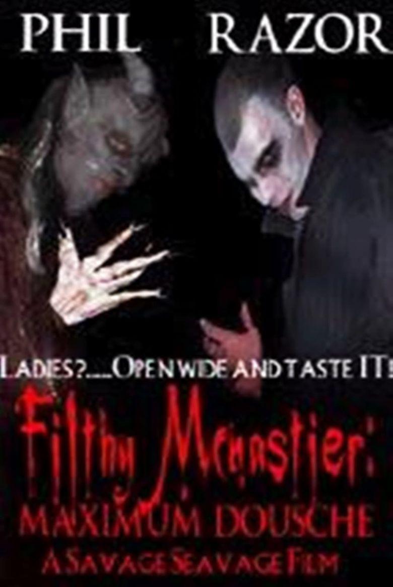 Filthy McNastier: Maximum Dousche Poster