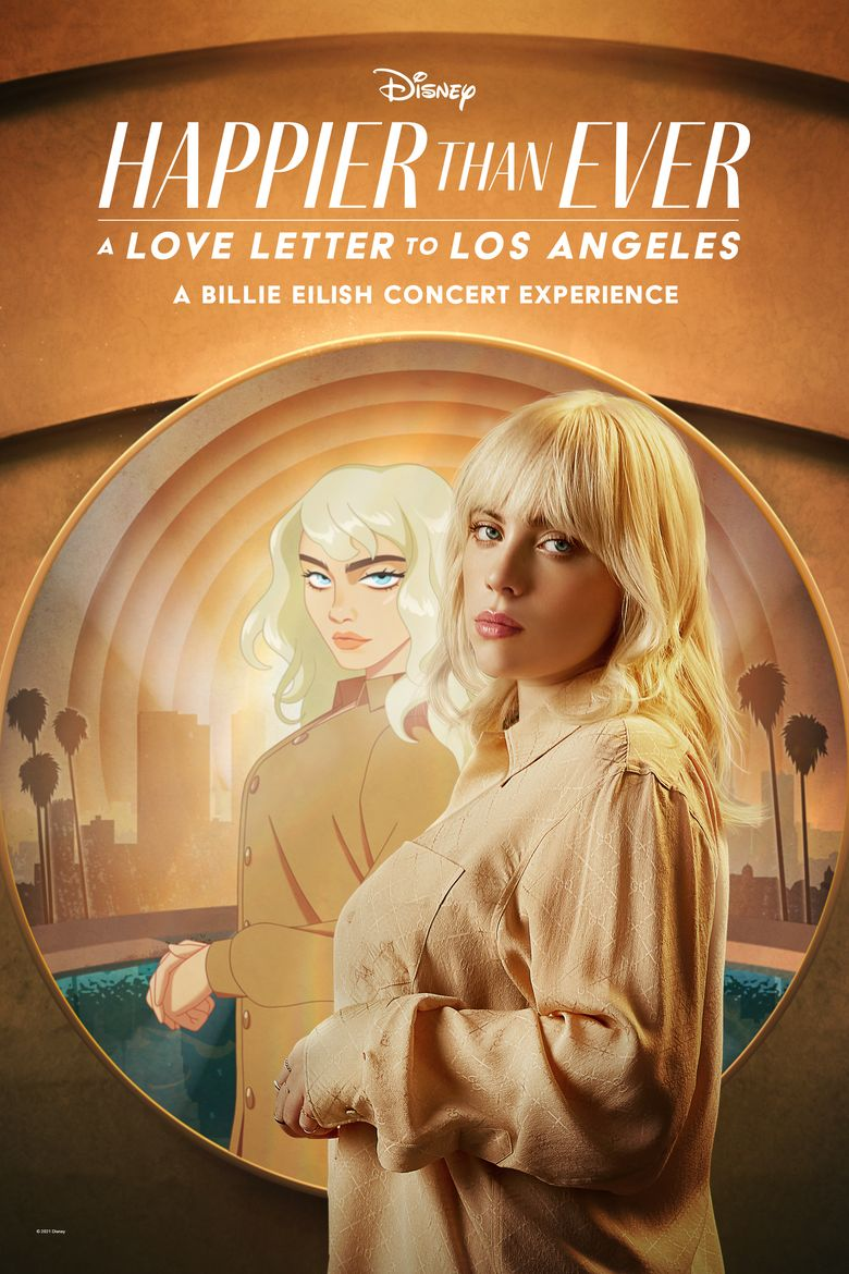 Happier Than Ever: A Love Letter to Los Angeles Poster